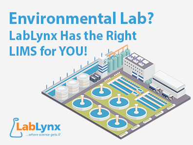 Environmental Lab? LabLynx Has the Right LIMS for YOU!