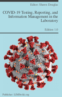 COVID-19 Testing, Reporting, and Information Management in the Laboratory